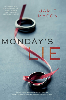 Monday's Lie, Jamie Mason