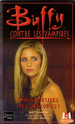 Buffy: Ghoul Trouble (French Edition)