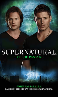 Supernatural: Rite of Passage (AUG 14, 2012)