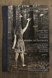 THE STORIES IN BETWEEN, includes Wendy Ward in Blood Alone